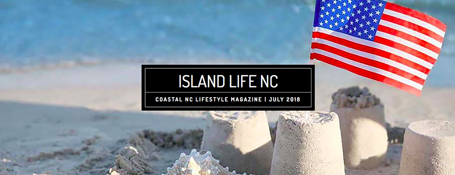 Island Life NC July Issue