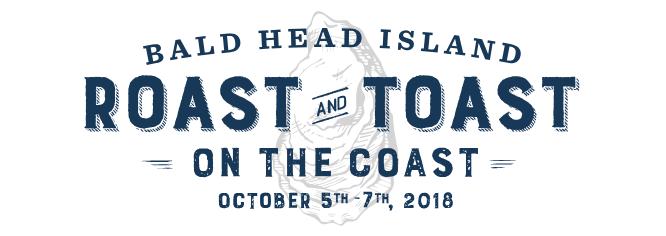Roast and Toast on the Coast Bald Head Island